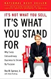 It's Not What You Sell, It's What You Stand For: Why Every Extraordinary Business Is Driven by Purpose 画像3