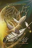 FLIGHT (I Am Just Junco Book 3)