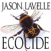 Ecocide | Jason LaVelle