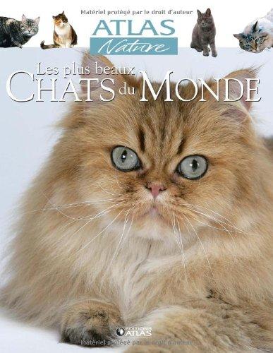 les plus beaux chats du monde t u00e9l u00e9charger de atlas pdf