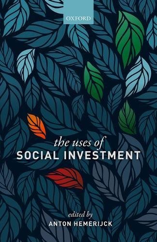 The Uses Of Social Investment