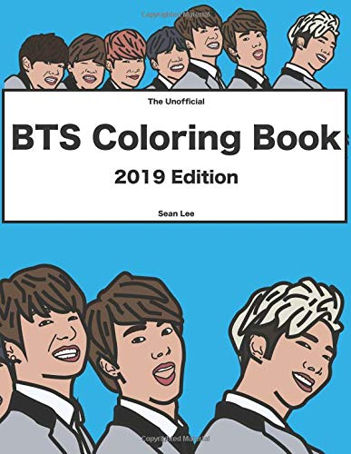 BTS Coloring Book: 2019 Edition  K-pop coloring book of