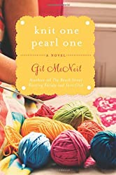 Knit One Pearl One (Beach Street Knitting Society)
