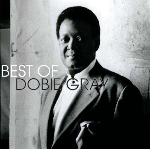 Best of by Gray, Dobie (2005) Audio CD (Dobie Gray Best Of Dobie Gray)