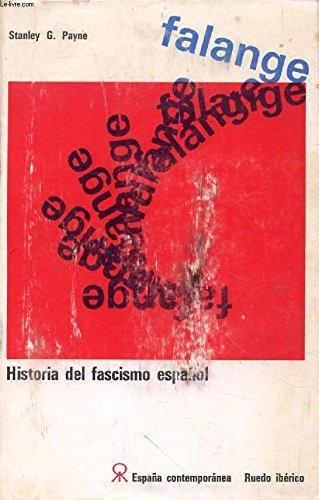 HISTORIA DEL FASCISMO ESPAÑOL: Amazon.es: PAYNE STANLEY G.: Libros