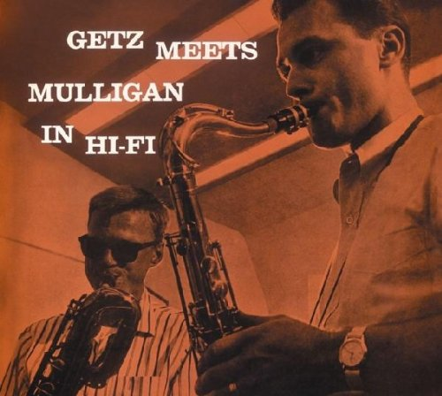 Getz Meets Mulligan in Hi-Fi by Jazz Track