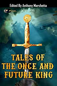 Tales of the Once and Future King