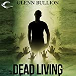 Dead Living   Glenn Bullion