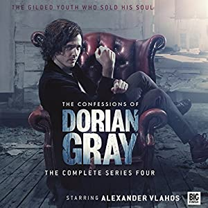 The Confessions of Dorian Gray Series 04 Hörspiel