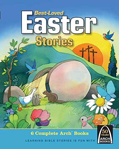 Easter Arch (Best-Loved Easter Stories (Arch Books (Hardcover)))