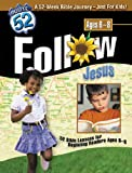Follow Jesus, Route 52 Staff and Carol A. Jackson, 0784713286