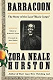 Books : Barracoon: The Story of the Last Black Cargo