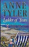 Ladder of Years, Anne Tyler, 0804114927