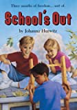 School's Out, Johanna Hurwitz and J. Hurwitz, 0833587757
