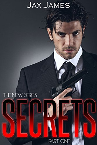 Book: Secrets (The Secret Series Book 1) by Jax James