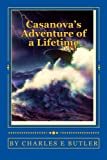 Casanova's Adventure of a Lifetime, Charles Butler, 1490325085