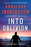 img - for Into Oblivion: An Icelandic Thriller (An Inspector Erlendur Series) book / textbook / text book