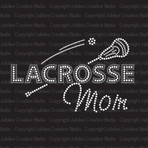 Lacrosse Mom Iron On Rhinestone and Rhinestud Transfers for T-Shirts by JCS -