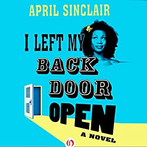 I Left My Back Door Open Audiobook