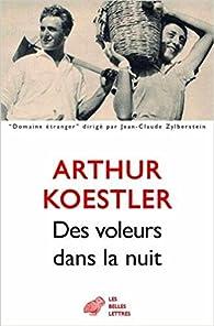 Des voleurs dans la nuit par Arthur Koestler