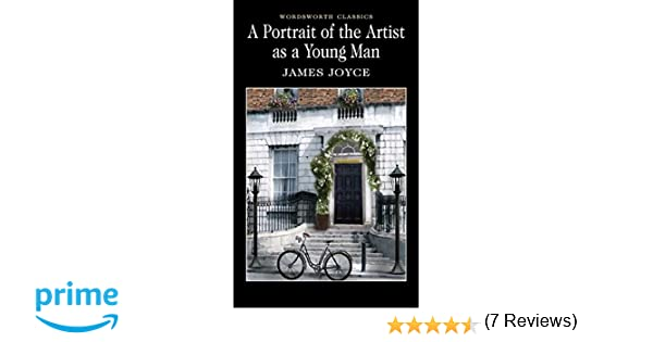 A Portrait of the Artist as a Young Man Wordsworth Classics: Amazon.es: James Joyce, Keith Carabine, Jacqueline Belanger: Libros en idiomas extranjeros