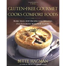 By Bette Hagman - The Gluten-Free Gourmet Cooks Comfort Foods: Creating Old Favorites with the New Flours (1st Edition) (12.2.2004)