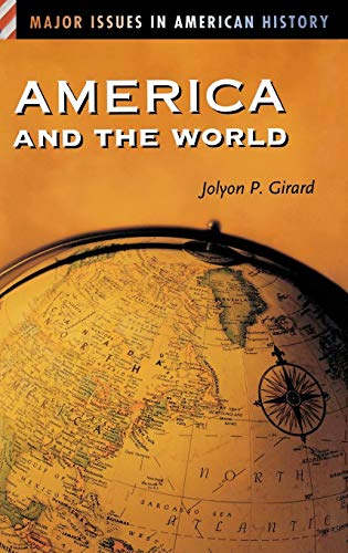 America and the World (Major Issues in American History)