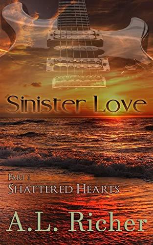 Sinister-Love-Part-1-shattered-hearts-Amanda-L-Richer
