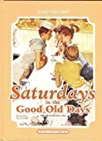 Saturdays in the Good Old Days, Janice Tate, 1592171400