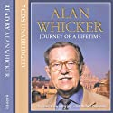 Journey of a Lifetime Audiobook by Alan Whicker Narrated by Alan Whicker