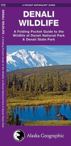 Denali National Park History (Denali Wildlife: A Folding Pocket Guide to the Wildlife of Denali National Park & Denali State Park (A Pocket Naturalist Guide))