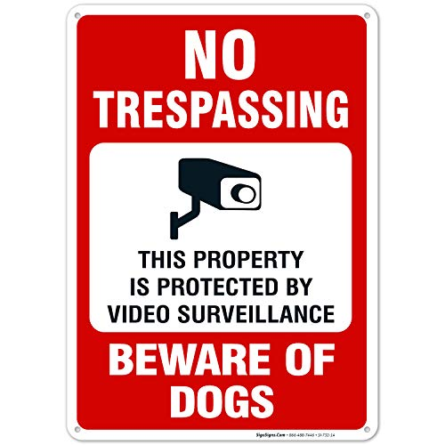 Beware of Dog Sign, No Trespassing Sign, Video Surveillance Sign, 10x14 Heavy Aluminum, UV Protected, Long Lasting Weather/Fade Resistant, Easy Mounting, Indoor/Outdoor Use, Made in