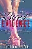 Blind Evidence, Derrick Burke, 0985182164