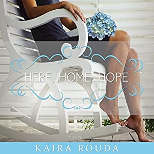 Here, Home, Hope Audiobook