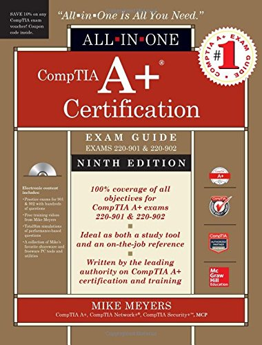 Price comparison product image CompTIA A+ Certification All-in-One Exam Guide, Ninth Edition (Exams 220-901 & 220-902)