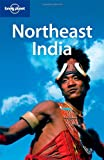 Front cover for the book Lonely Planet Northeast India by Joe Bindloss