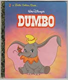 Walt Disney's Dumbo: A Little Golden Book