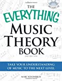 The Everything Music Theory Book with CD: Take your understanding of music to the next level