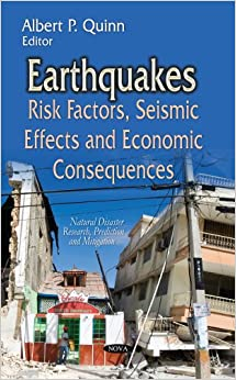 EARTHQUAKES RISK FACTORS SEISMIC EFF (Natural Disaster Research, Prediction and Mitigation)