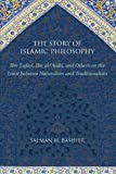 The Story of Islamic Philosophy, Bashier, Salman H., 1438437420