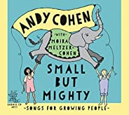 Small But Mighty - Songs For Growing People