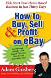 How to Buy, Sell, and Profit on eBay, Adam Ginsberg, 006076287X