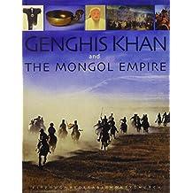 Genghis Khan & The Mongol Empire