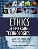 img - for Ethics of Emerging Technologies: Scientific Facts and Moral Challenges book / textbook / text book