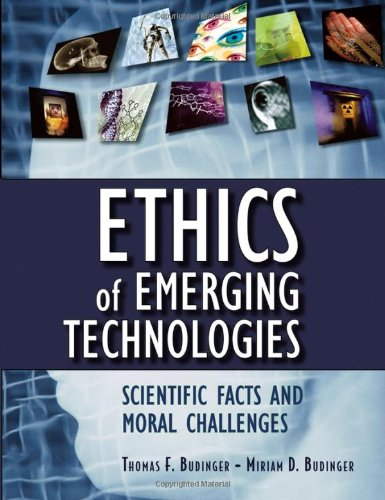 Ethics Of Emerging Technologies