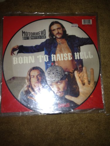 MOTORHEAD----BORN TO RAISE HELL 12 INCH PICTURE DISC
