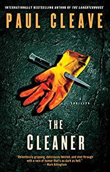 The Cleaner: A Thriller (Christchurch Noir Crime Series) by [Cleave, Paul]