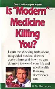 "Paperback Is ""Modern"" Medicine Killing You? Book"