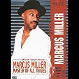Marcus Miller - Master Of All Trades [DVD]