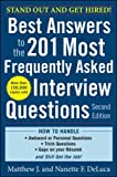 Best Answers to the 201 Most Frequently Asked Interview Questions, Second Edition (Business Skills and Development)